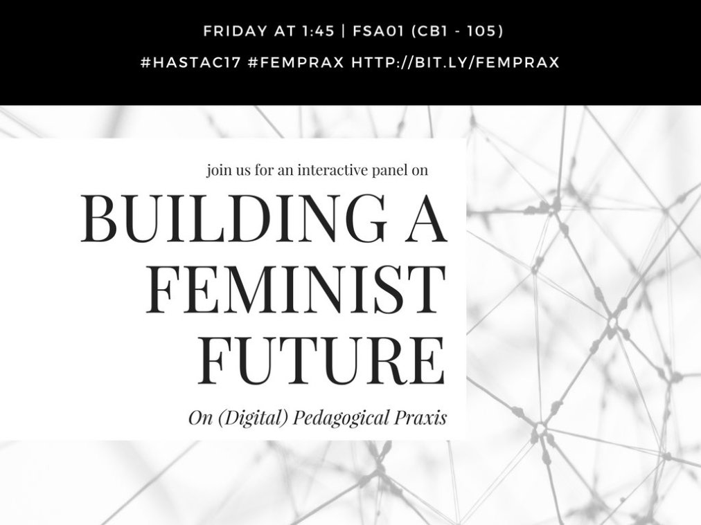 Building a Feminist Future: On (Digital) PedagogicalPraxis